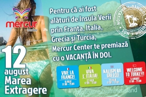 Marea extragere Insula Verii Mercur Center: O VACANTA IN DOI LA MARE