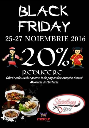 Black Weekend la restaurantul SHANHAY
